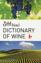 Dictionary of Wine ebook by