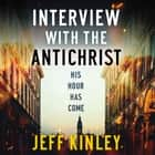 Interview with the Antichrist audiobook by