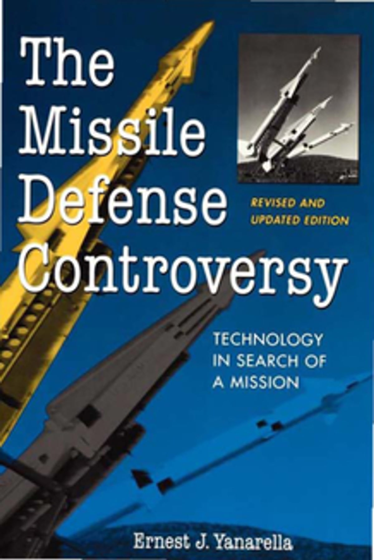 The Missile Defense Controversy Ebook By Ernest J border=
