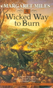 A Wicked Way to Burn ebook by Margaret Miles