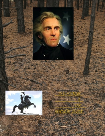 Old Hickory & The Kentucky 12 ebook by Jared William Carter