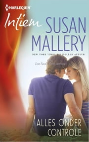 Alles onder controle - Fool's gold ebook by Susan Mallery