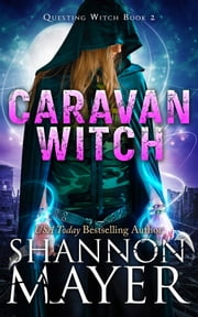 Caravan Witch ebook by Shannon Mayer