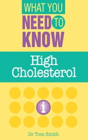 High Cholesterol ebook by Dr. Tom Smith