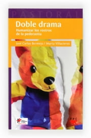 Doble Drama (eBook-ePub) ebook by José Carlos Bermejo,Marta Villacieros Durbán