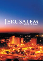 Jerusalem ebook by Christopher Bramble