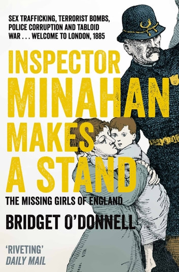 Inspector Minahan Makes a Stand - The Missing Girls of England ebook by Bridget O'Donnell