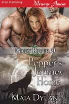 Pepper's Journey Home ebook by Maia Dylan