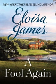 A Fool Again - A Novella ebook by Eloisa James