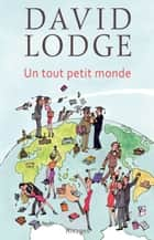 Un tout petit monde ebook by David Lodge, Umberto Eco, Maurice Couturier,...