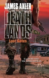 Lost Gates ebook by James Axler