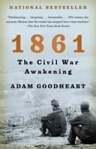 1861 ebook by Adam Goodheart