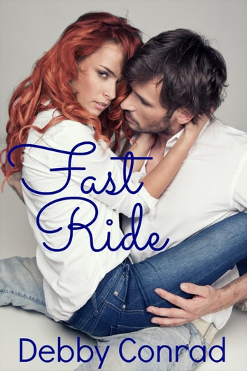 Fast Ride ebook by DEBBY CONRAD