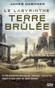 L'épreuve - tome 2 - La terre brûlée ebook by James DASHNER