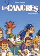Les cancres T01 - Cancres un jour eBook by Cédric Ghorbani, Gaby, Yoann Guillo