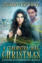 A Cleopatra Hill Christmas ebook by Christine Pope