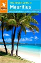 The Rough Guide to Mauritius ebook by Rough Guides
