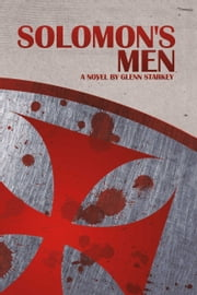 Solomon's Men ebook by Glenn Starkey