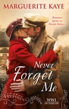 Never Forget Me (Mills & Boon M&B) ebook by Marguerite Kaye