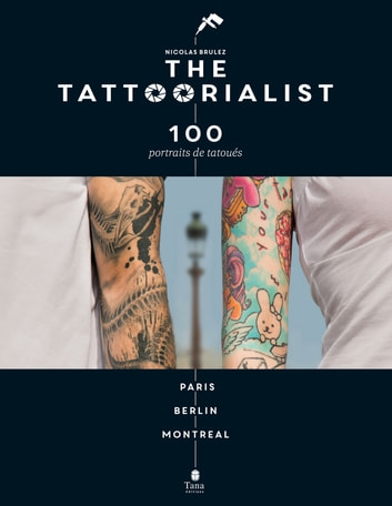 The Tattoorialist ebook by Nicolas BRULEZ