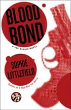 Blood Bond ebook by Sophie Littlefield