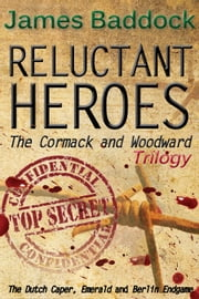 Reluctant Heroes ebook by James Baddock