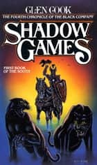 Shadow Games ebook by Glen Cook