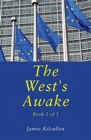 The West's Awake ebook by James   Kilcullen