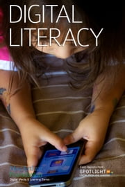 Digital Literacy ebook by Spotlight on Digital Media & Learning