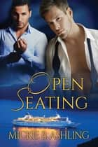 Open Seating ebook by Mickie B. Ashling