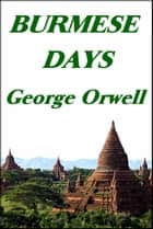 Burmese Days ebook by George Orwell