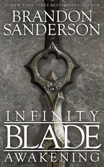 Infinity Blade: Awakening ebook by Brandon Sanderson