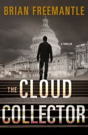 The Cloud Collector - A Thriller ebook by Brian Freemantle