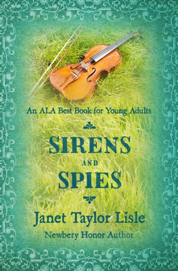 Sirens and Spies ebook by Janet Taylor Lisle