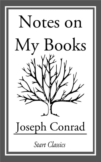 Notes on My Books ebook by Joseph Conrad