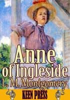 Anne of Ingleside - Anne of Green Gables Series ebook by Lucy Maud Montgomery