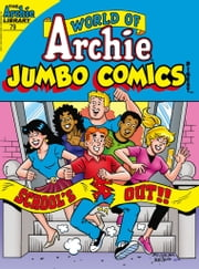 World of Archie Comics Double Digest #79 eBook by Dan Parent, Jeff Shultz, Bob Smith