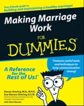 Making Marriage Work For Dummies ebook by Sue Klavans Simring,Gene Busnar,Markus Steffen