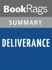 Deliverance by James Dickey Summary & Study Guide ebook by BookRags