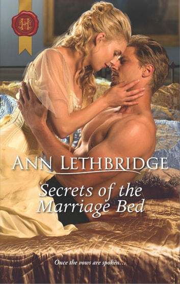 Secrets of the Marriage Bed ebook by Ann Lethbridge