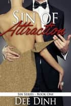 Sin of Attraction ebook by Dee Dinh