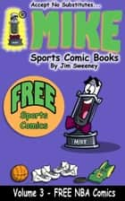 MIKE's FREE Sports Comic Book on NBA ebook by MIKE - aka Mike Raffone