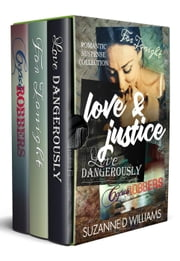 Love & Justice: Romantic Suspense Collection