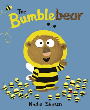 The Bumblebear ebook by Nadia Shireen