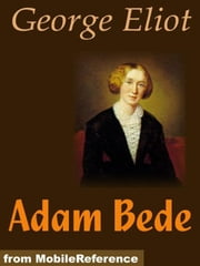 Adam Bede (Mobi Classics) ebook by George Eliot