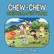 CHEW-CHEW CHINQUAPIN PARK ebook by IRENE MCCULLUM-HINES