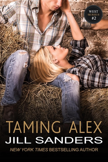 Taming Alex ebook by Jill Sanders