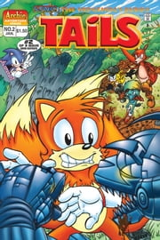 "Sonic the Hedgehog's Buddy Tails #02 ebook by Mike Gallagher, Patrick ""SPAZ"" Spaziante, Mindy Eisman, Mike Gallagher, Dave Manak, Harvey Mercadoocasio, Barry Grossman"