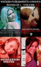 Wicked Publishing's 4 Photo Books In 1 - Volume 11 ebook by Rita Astley, Mandy Tolstag, Madeleine David