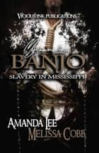 My Name is Banjo eBook by Amanda Lee, Melissa Cobb
